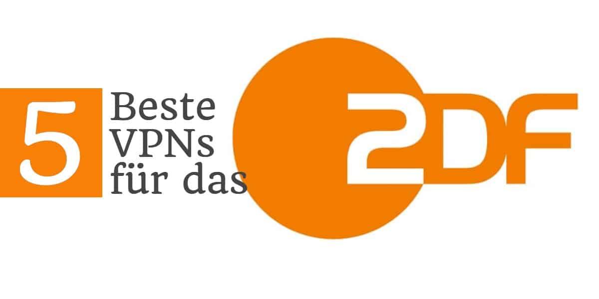 5 beste VPNs für das ZDF