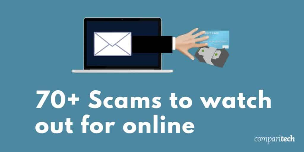 70 Common Online Scams Used By Cyber Criminals Fraudsters In 2018