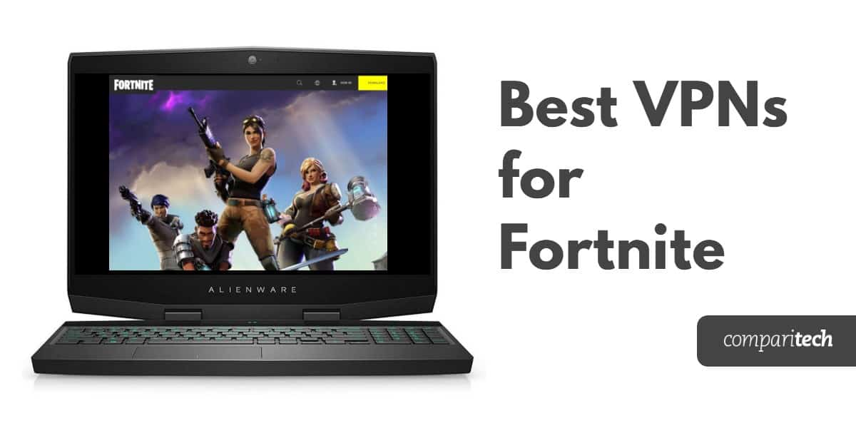 Best VPNs for Fortnite