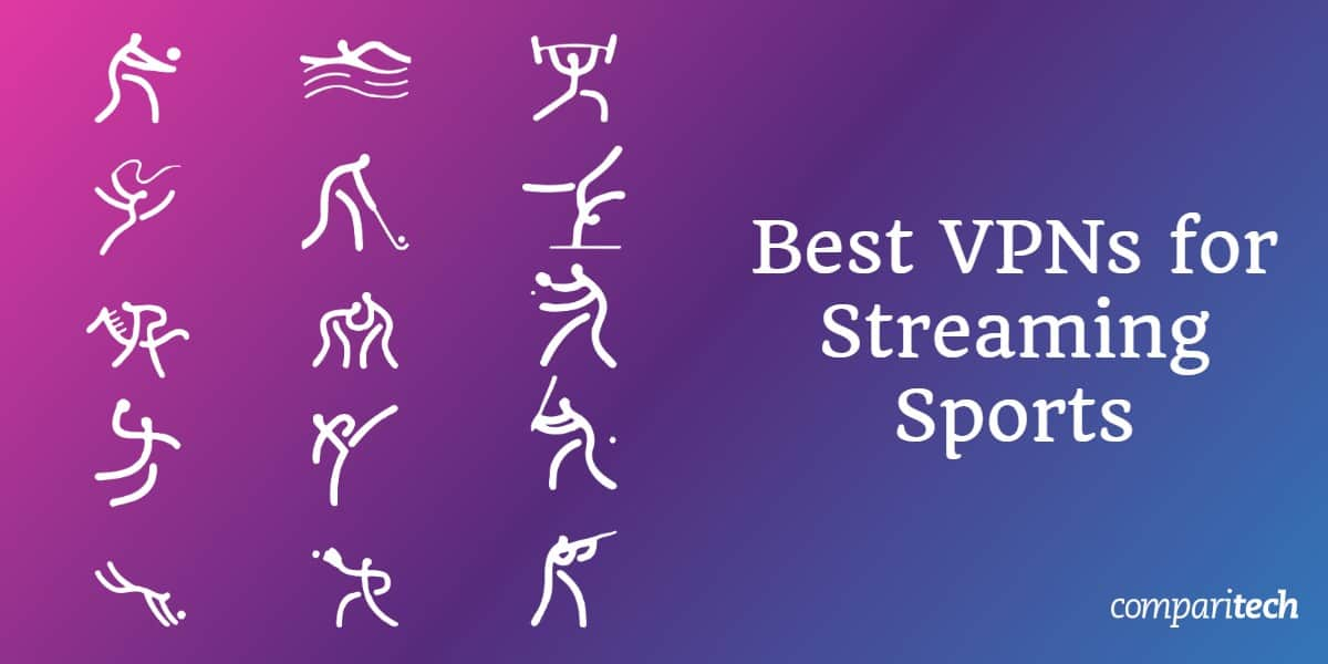 Best VPNs Streaming Sports