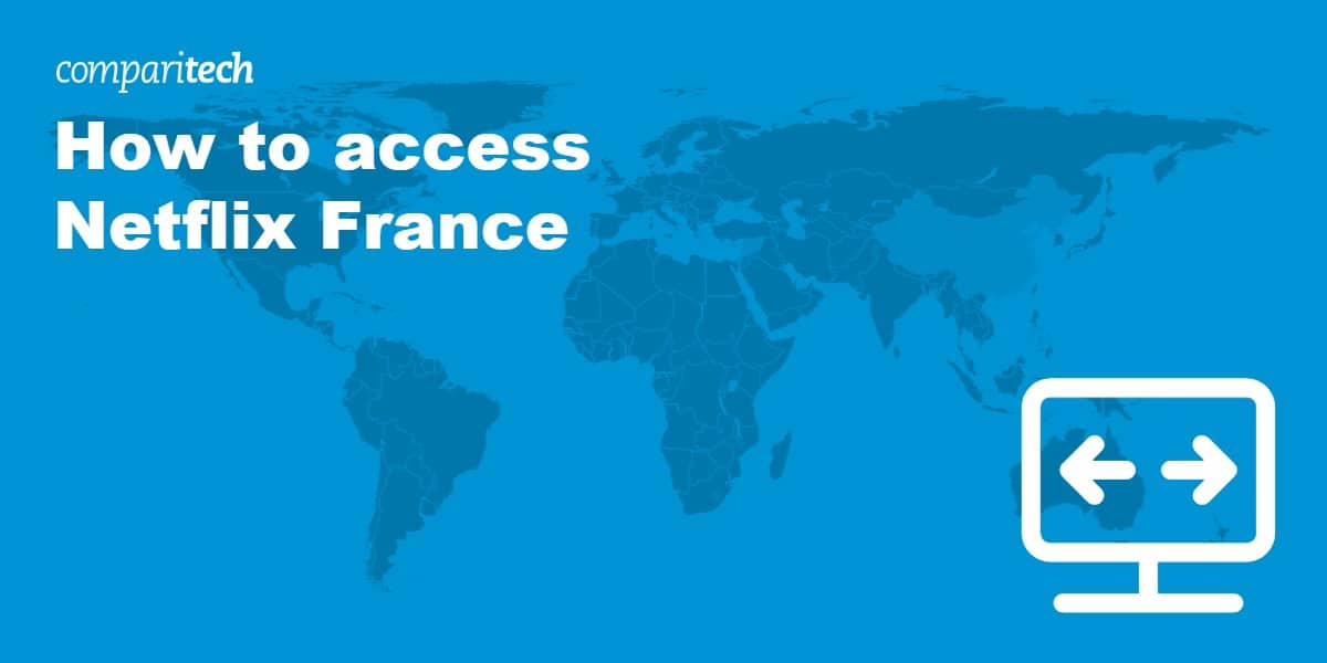 access Netflix France