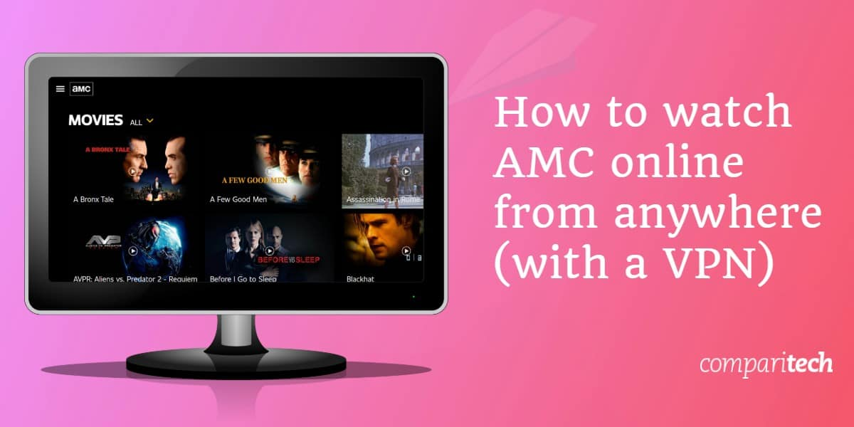 watch AMC online from anywhere