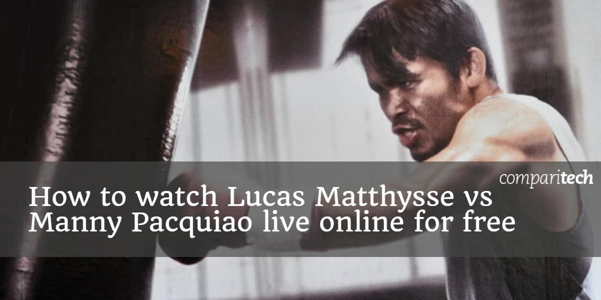How to watch Lucas Matthysse vs Manny Pacquiao live online for free