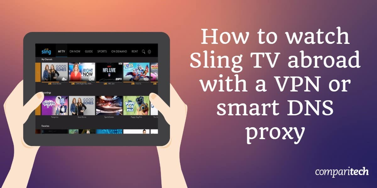 watch Sling TV abroad VPN