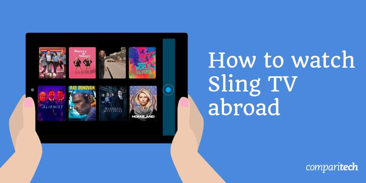 watch Sling TV abroad