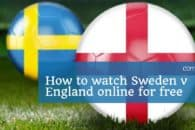 How to watch England v Sweden online for free (World Cup 2018)