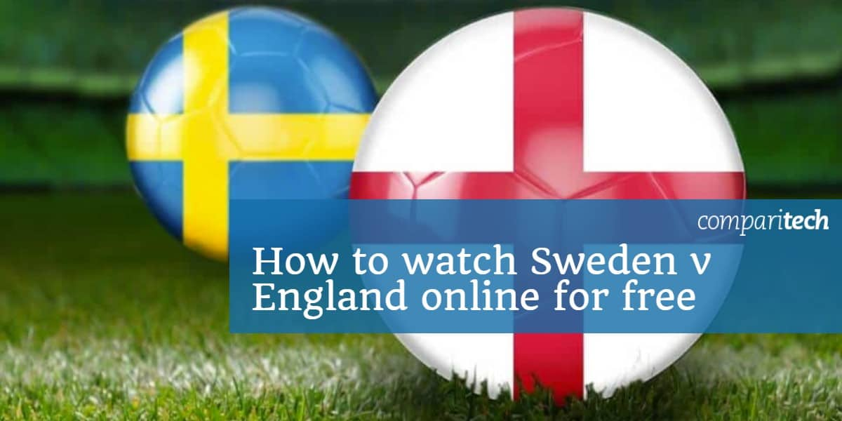 How to watch Sweden v England online for free