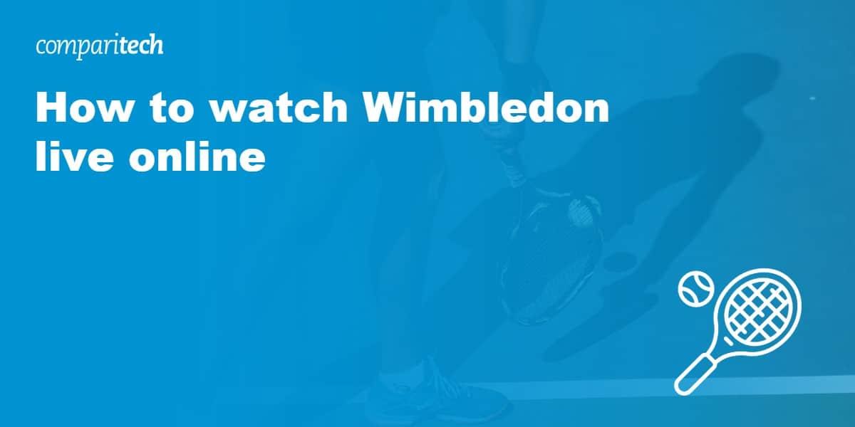 watch Wimbledon live online