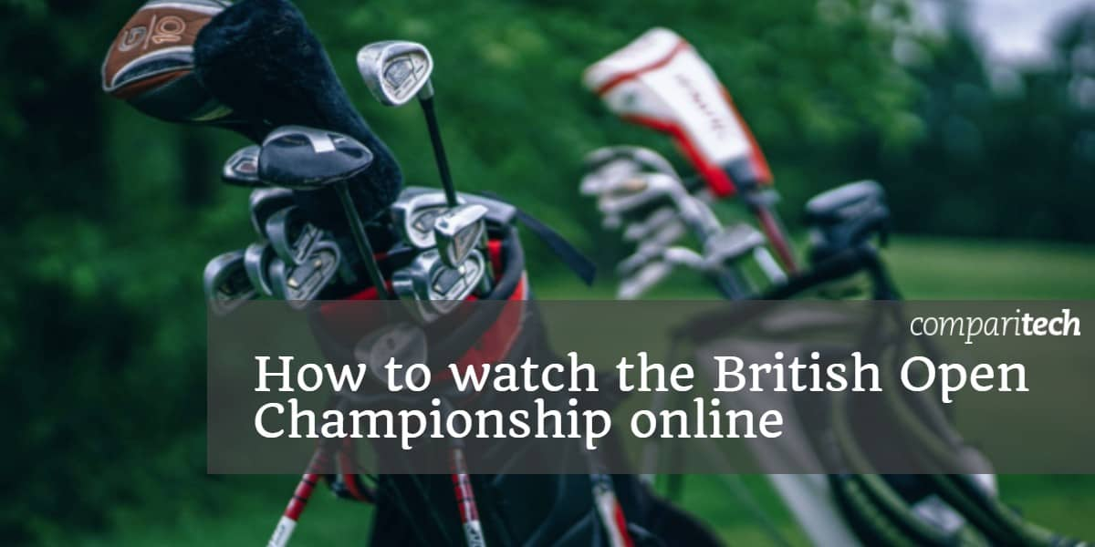 How to watch the British Open Championship online