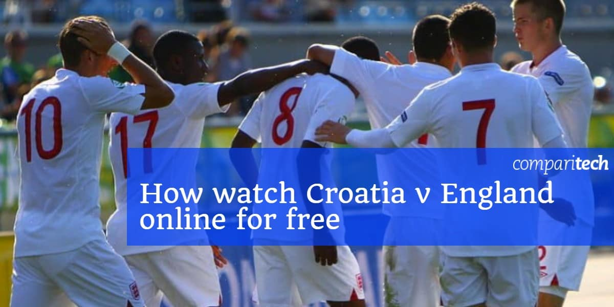 How watch Croatia v England online for free