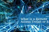 What is a Remote Access Trojan or RAT? (with examples)