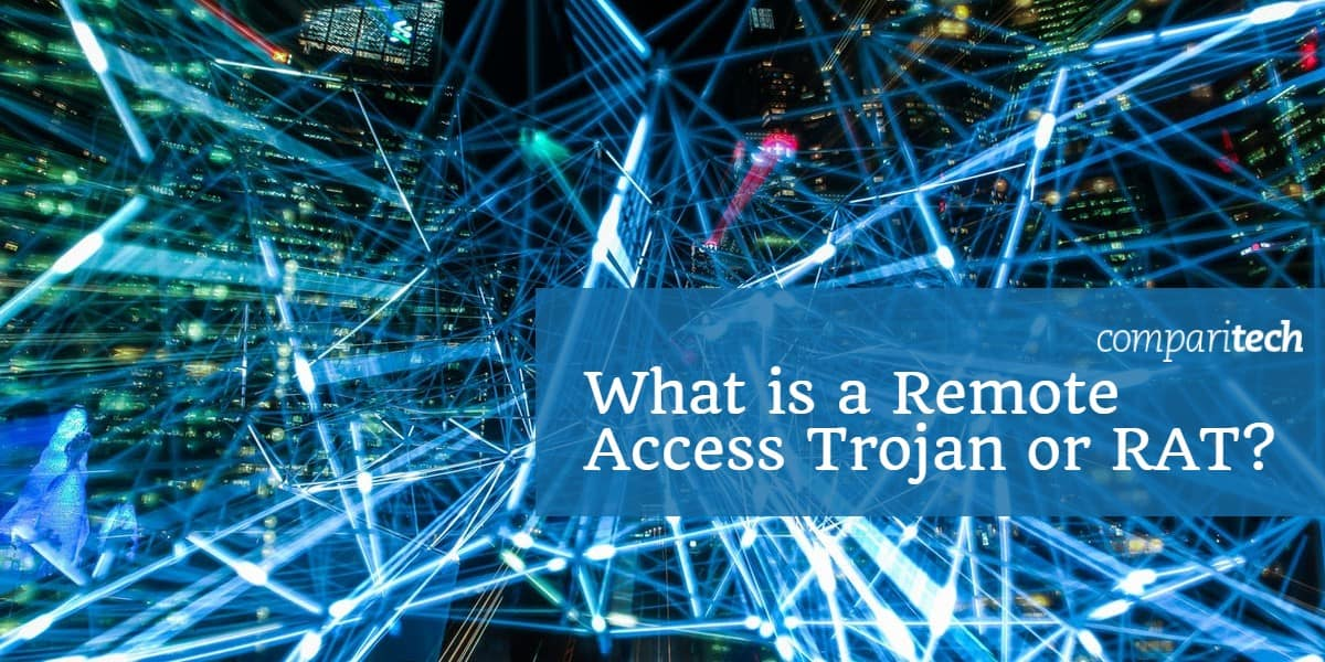 What is a Remote Access Trojan or RAT