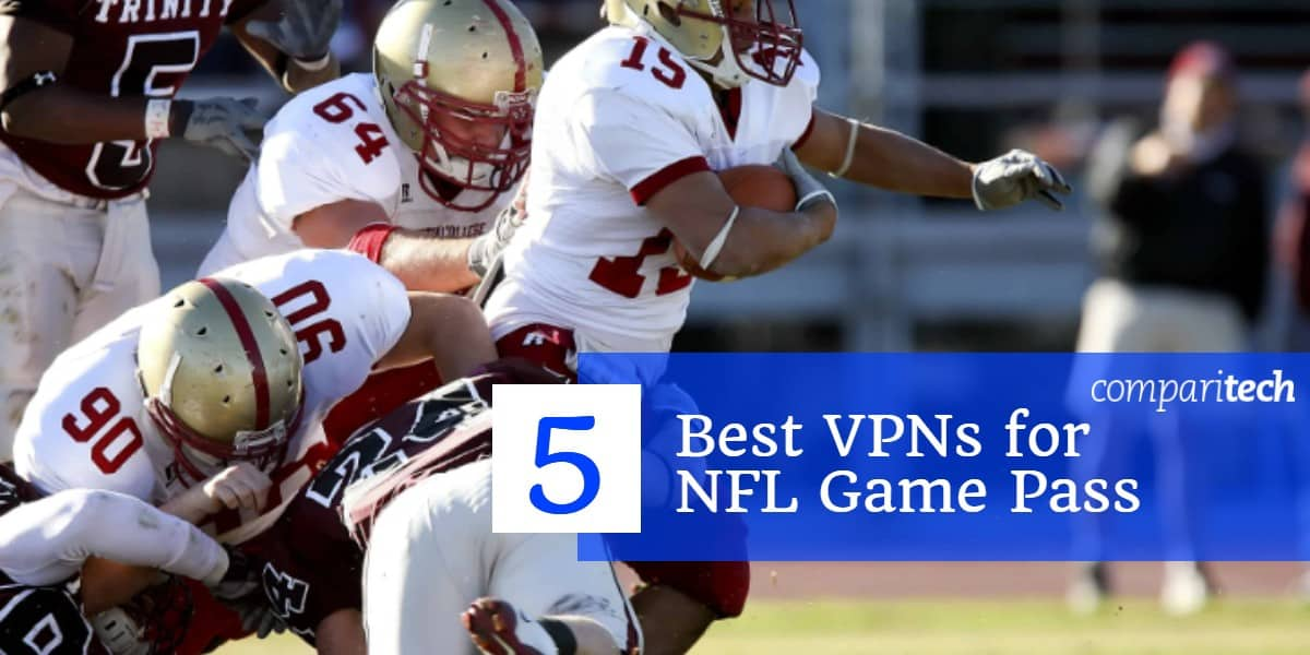 5 Best VPNs for NFL Game Pass