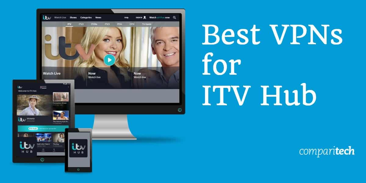 Best VPNs for ITV Hub