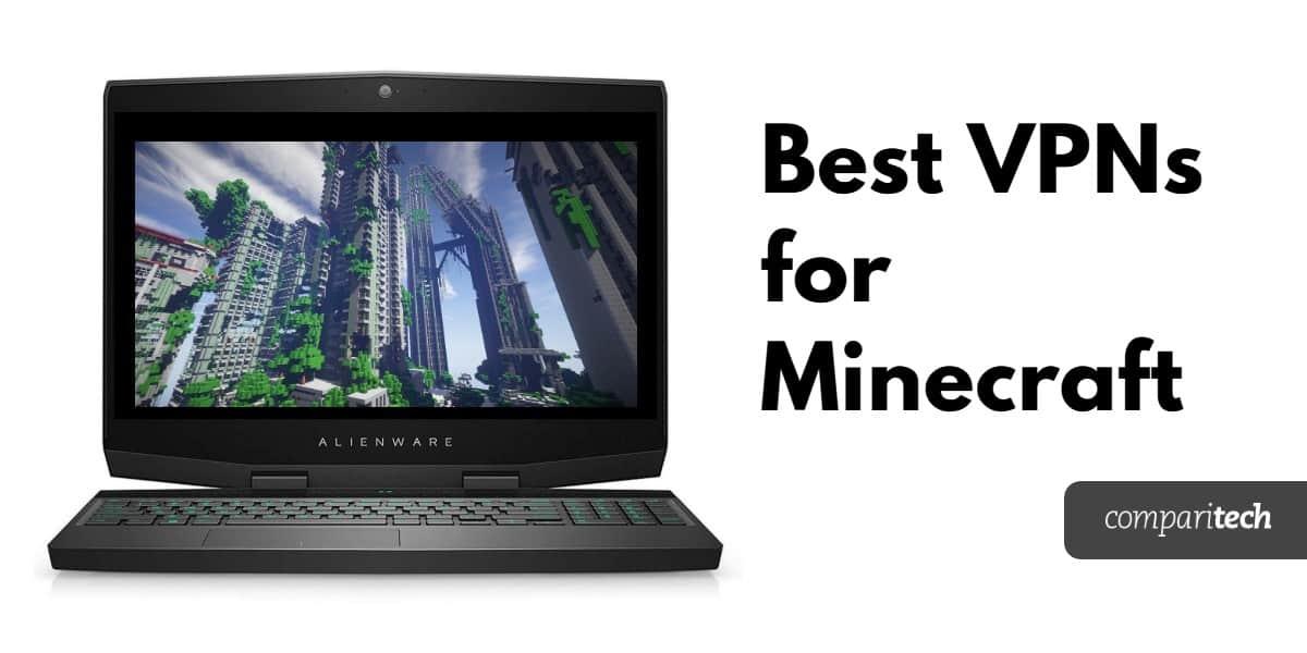 Best VPNs for Minecraft (1)