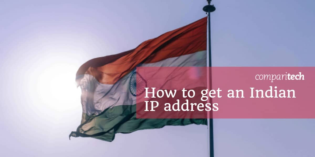 How to get an Indian IP address