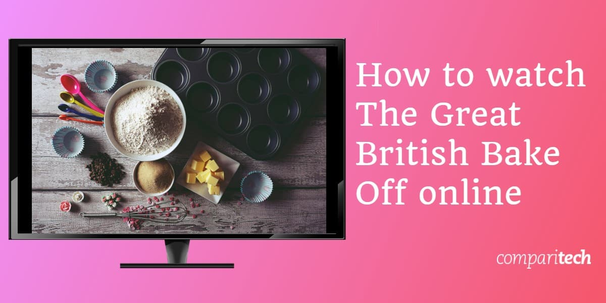 How to watch The Great British Bake Off online