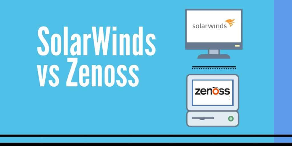 SolarWinds vs Zenoss