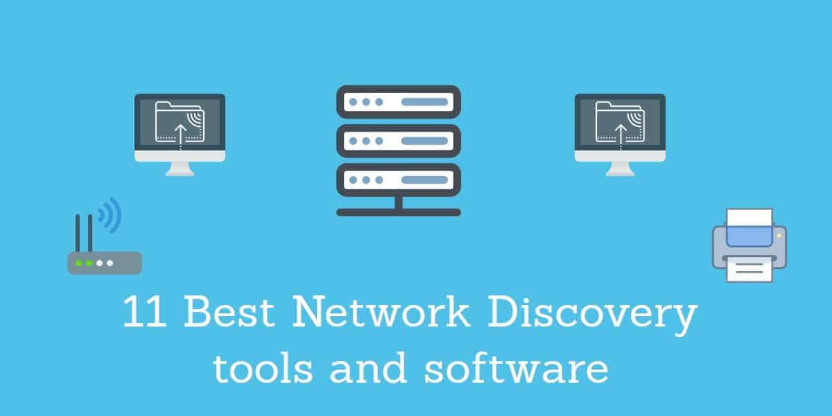 11 Best Network Discovery tools and software