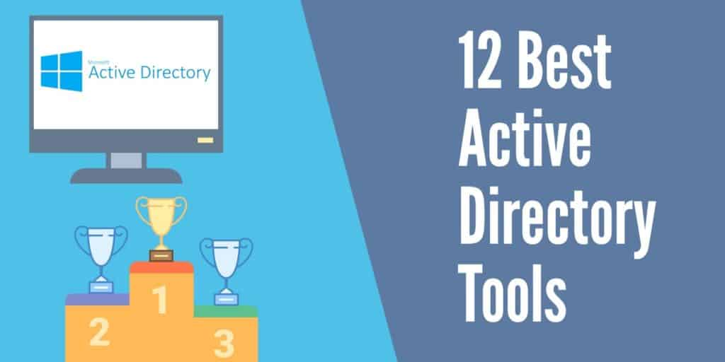12 Best Active Directory Tools