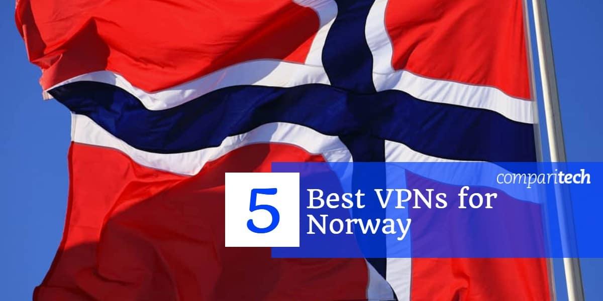 5 Best VPNs for Norway