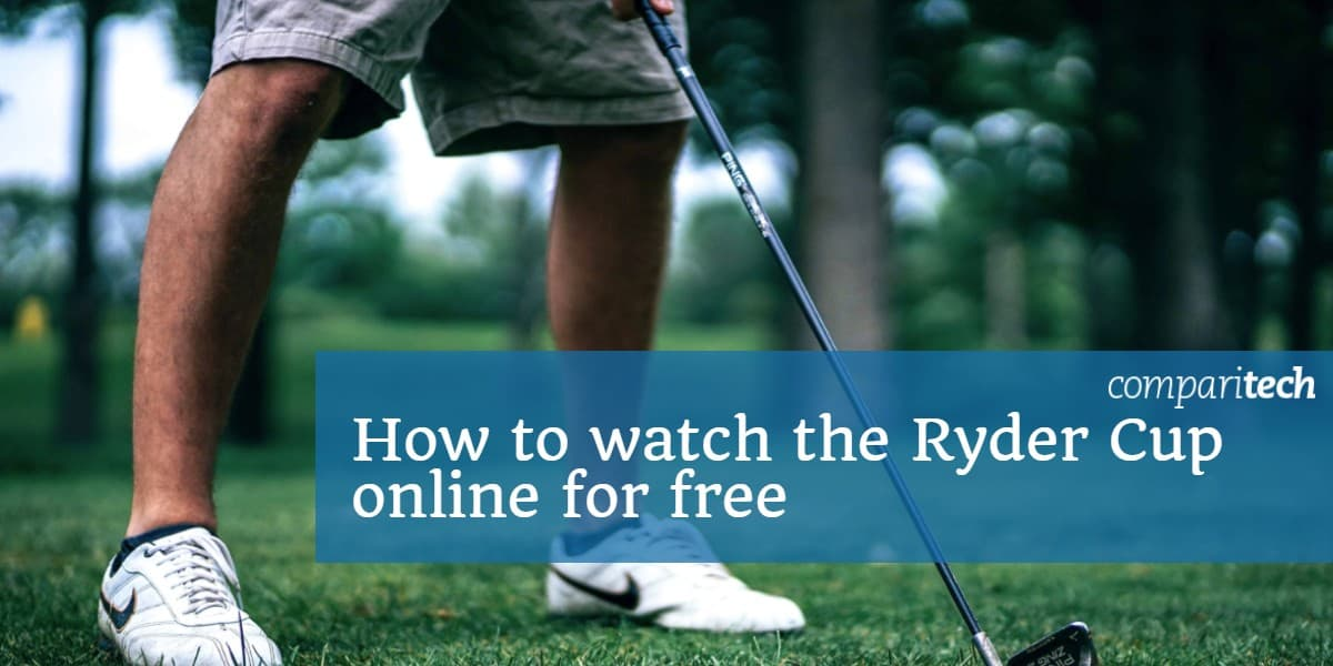 How to watch the Ryder cup online for free
