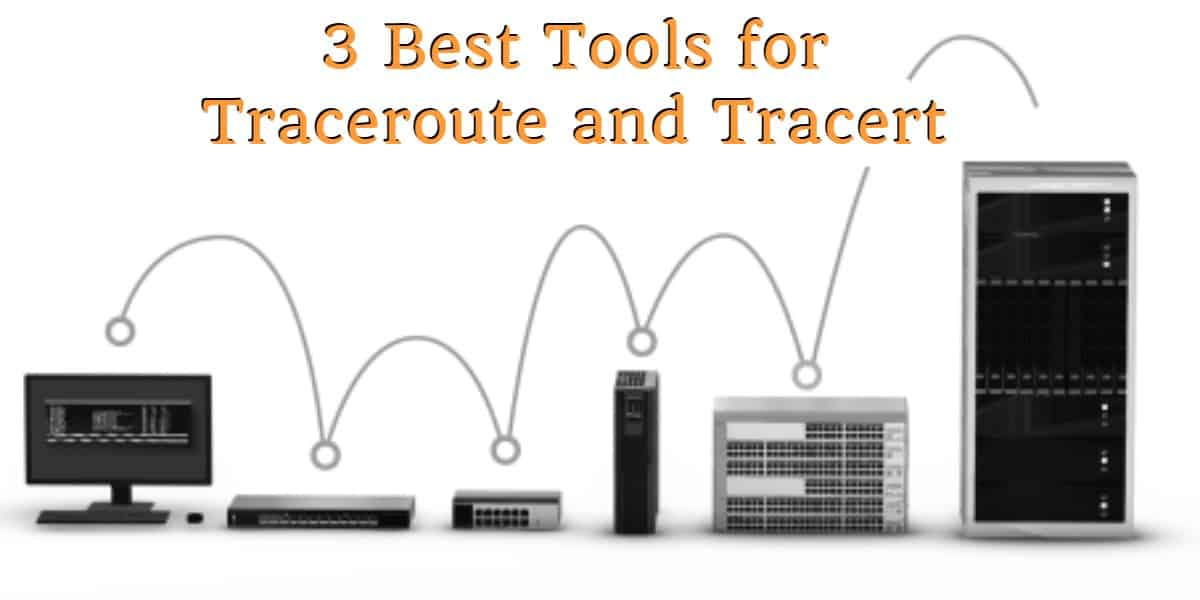 3 best tools for traceroute and tracert - no border