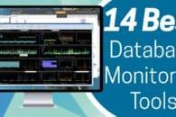 14 Best Database Monitoring Tools