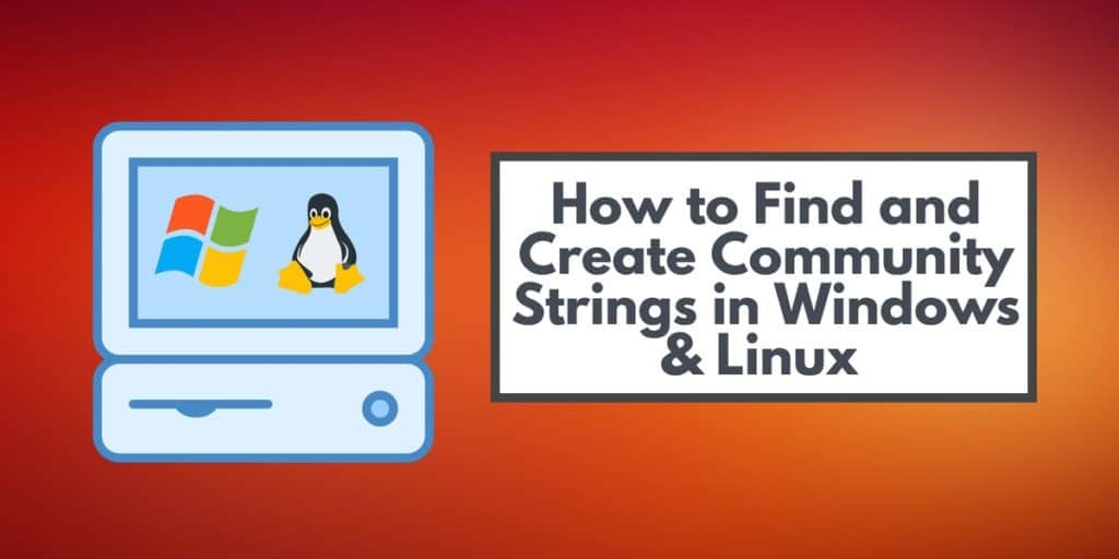 How to Find and Create Community Strings