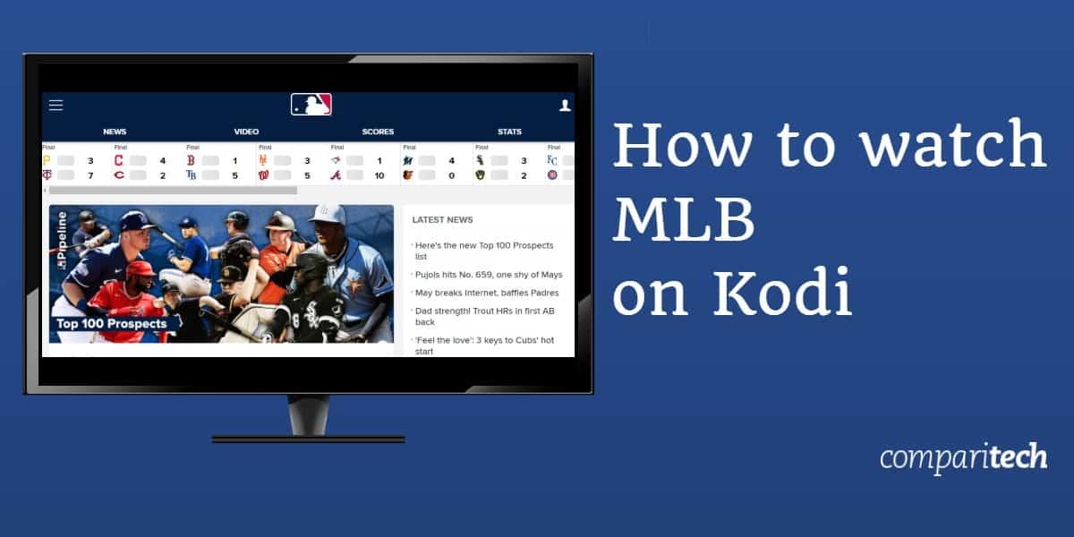watch MLB on Kodi