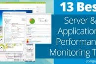 13 Best Server and Applications Performance Monitoring Tools