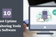 10 Best Uptime Monitoring Tools & Software