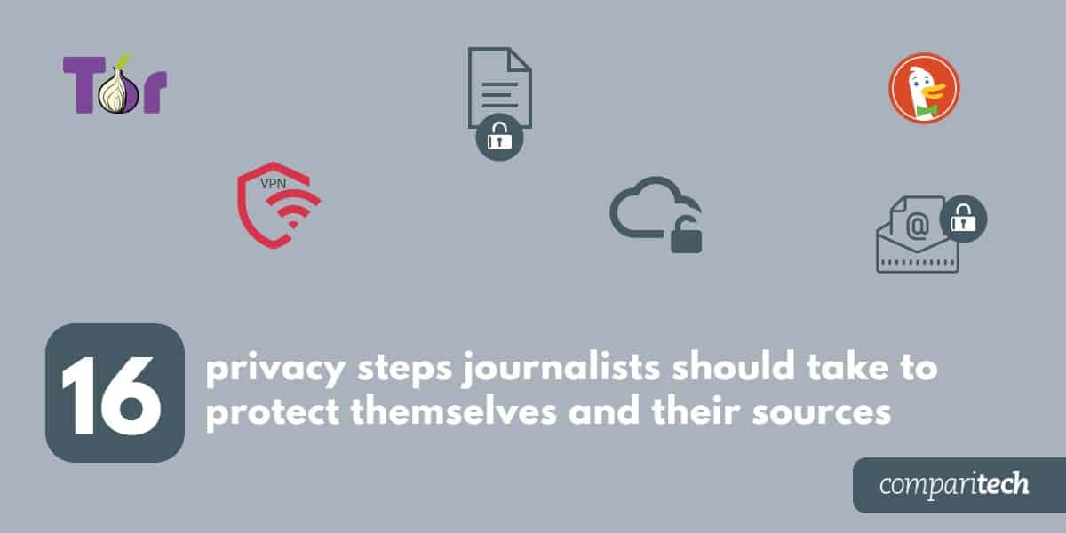 16 privacy steps journalists should take to protect themselves and their sources (1)