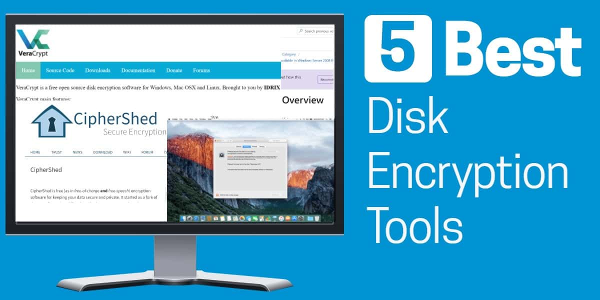 5 best disk encryption tools