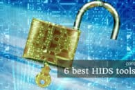 6 best Host-based Intrusion Detection Systems (HIDS) tools