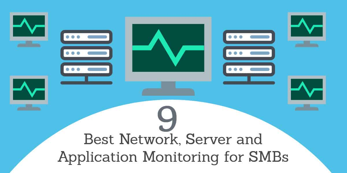 9 best Network, Server and App Mon