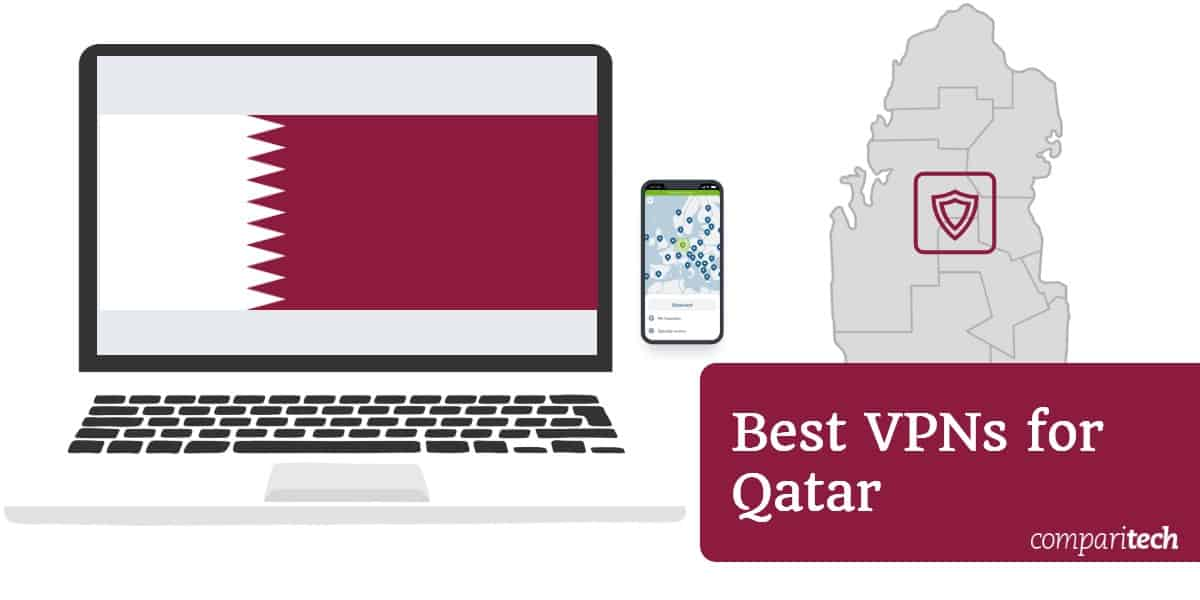Best VPNs for Qatar