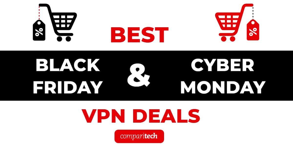 Best Black Friday Vpn Deals 2020 Huge Discounts On 30 Vpns