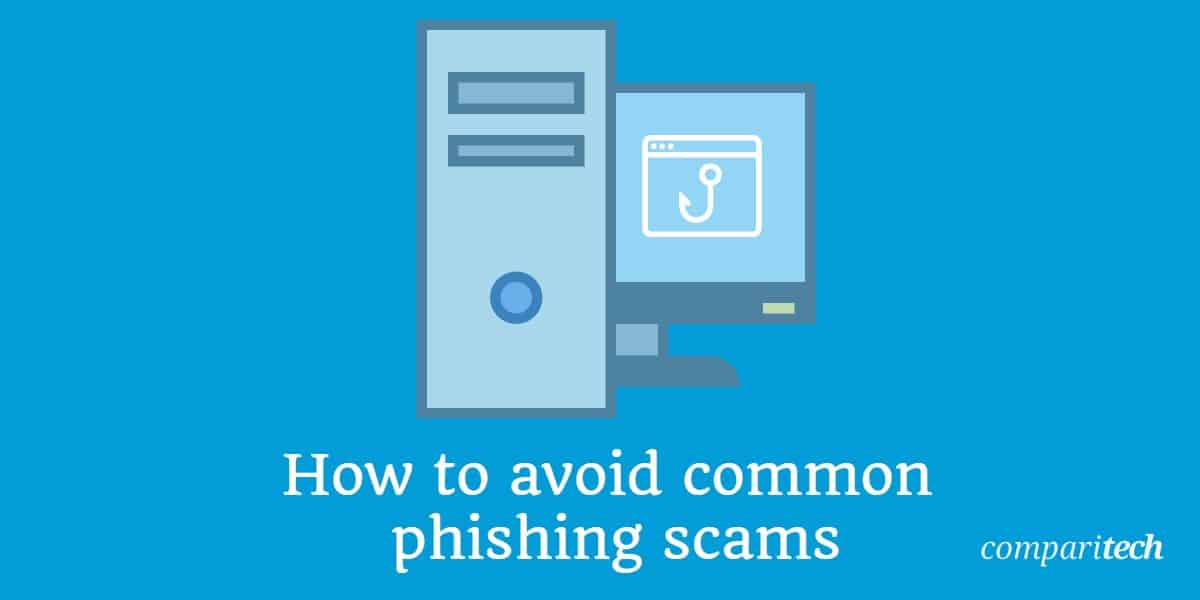 How to avoid common phishing scams