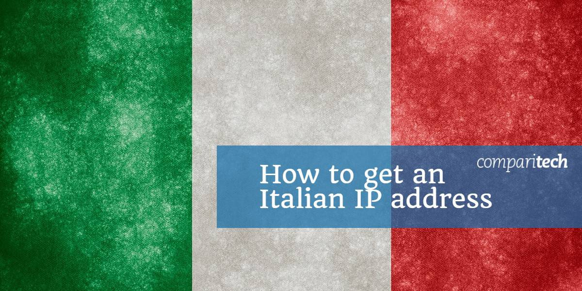 How to get an Italian IP address