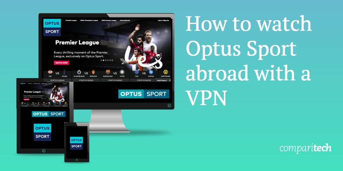 How to watch Optus Sport abroad with a VPN