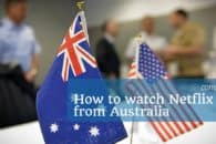 How to watch Netflix USA from Australia