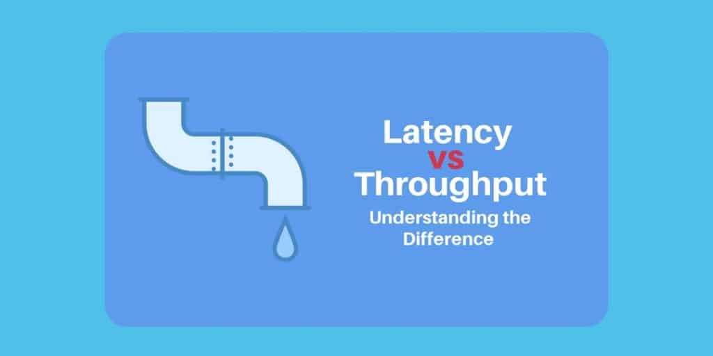 Latency vs Throughput