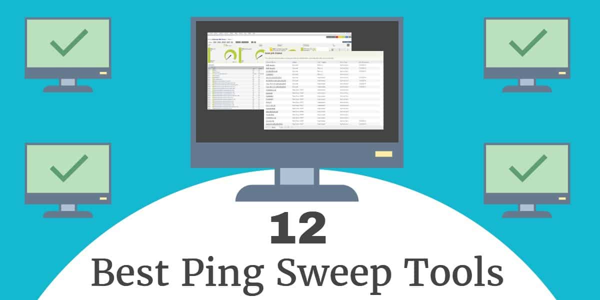 12 Best Ping Sweep Tools and Software