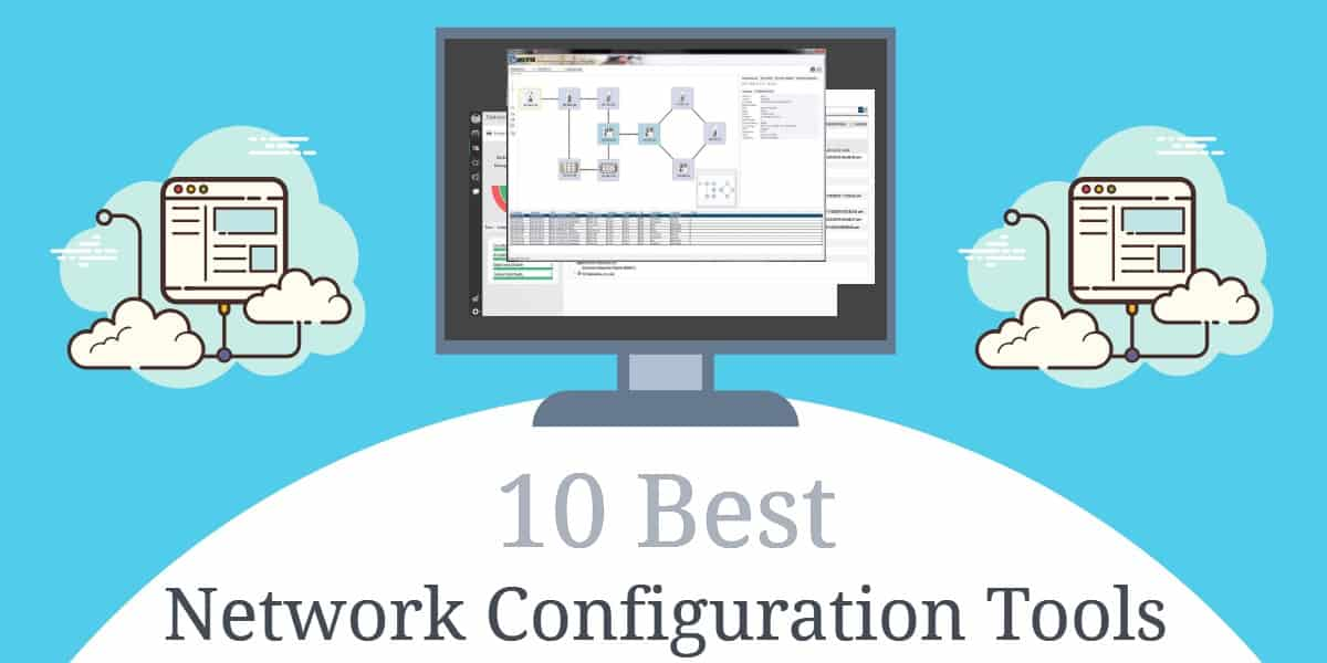 Best Network Configuration Tools