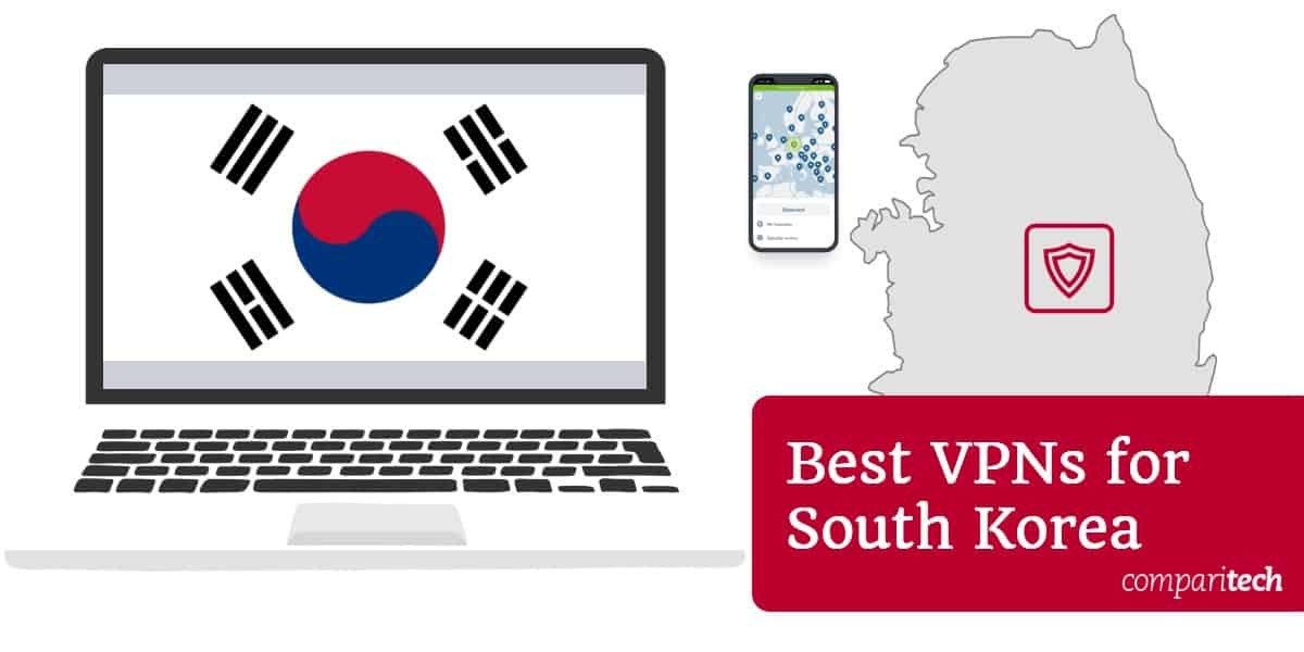 Best VPNs for South Korea