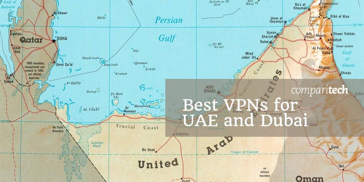 How to find the best VPN for Dubai and UAE in 2019
