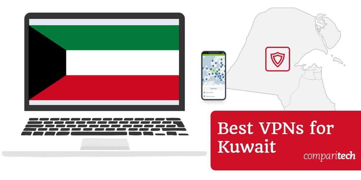 Best vpns for Kuwait