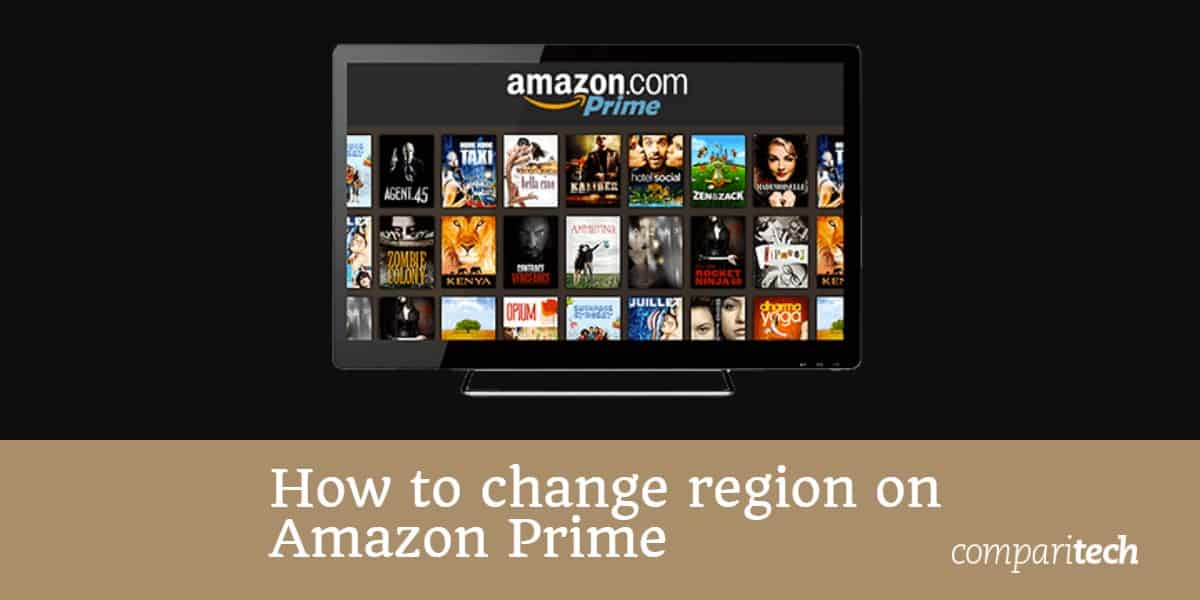 How to change region on Amazon Prime