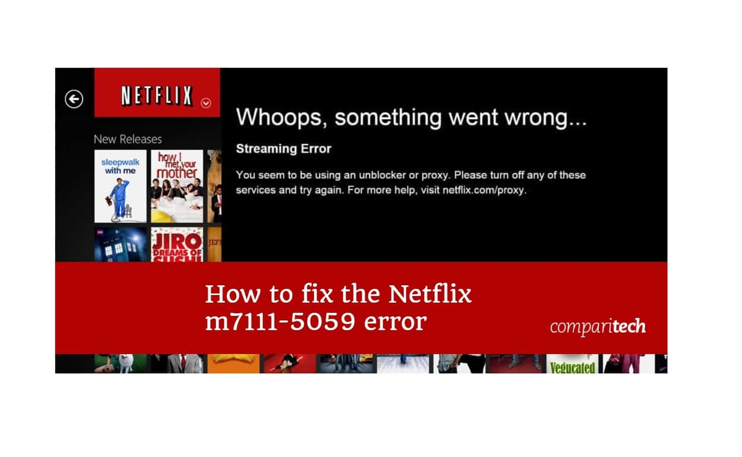 Fix Netflix Error Code m7111-1331-5059 (using a Unblocker or